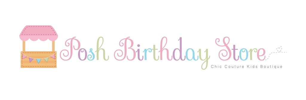 Posh Birthday Store